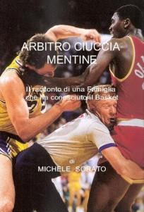 FUNSide - Books: Arbitro Ciuccia Mentine, di Michele Sorato