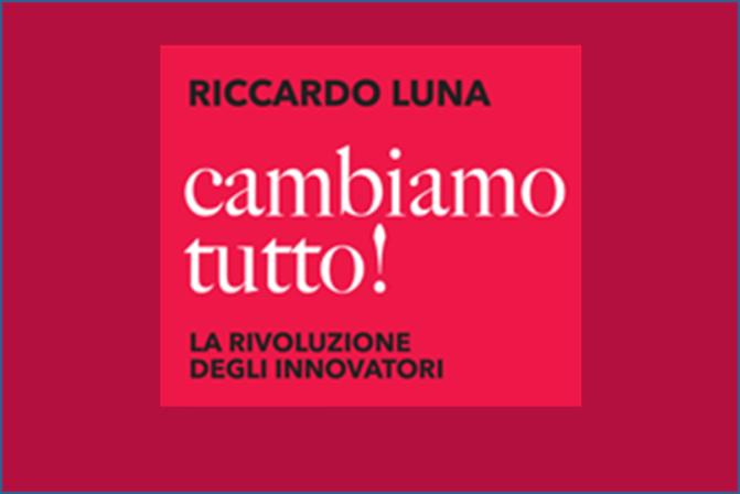 PROSide   Books: Cambiamo tutto! di Riccardo Luna